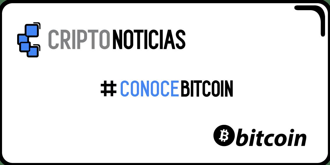 CriptoNoticias lanzó #ConoceBitcoin, su primera campaña para difundir la criptomoneda