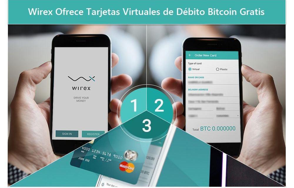 Recibe una Tarjeta Virtual de Bitcoins Gratis con la aplicación de Wirex