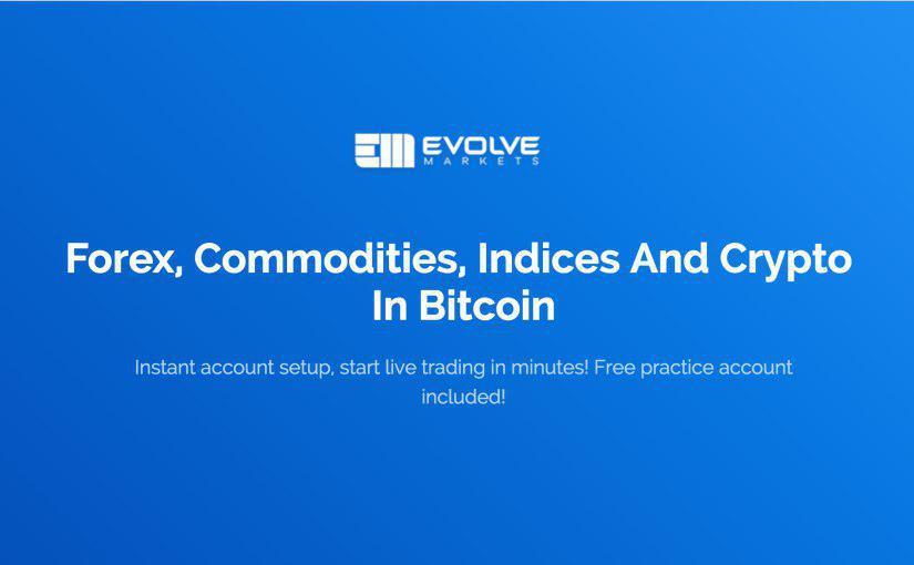 Evolve Markets hace posible negociar una gama de activos utilizando Bitcoin