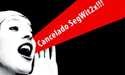 Cancelan hardfork de Bitcoin SegWit2x por falta de consenso