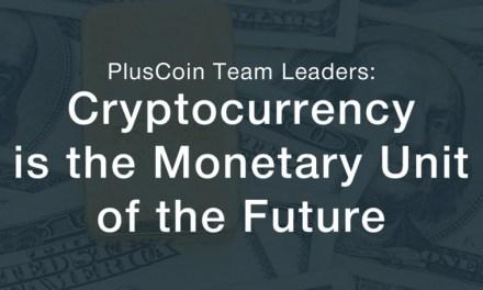 Equipo PlusCoin, Cripto Líderes: La criptomoneda es la unidad monetaria del futuro