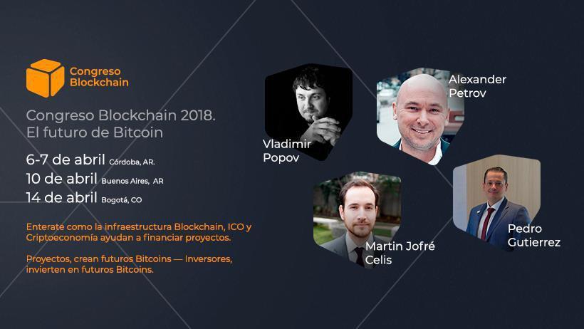 """Argentina y Colombia serán anfitriones del evento """"Congreso Blockchain 2018"""""""