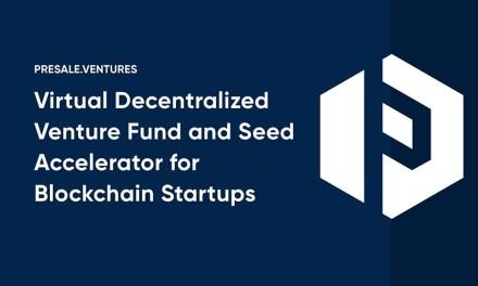 Presale.Ventures: la plataforma de capital semilla más grande del mundo para Startups Blockchain