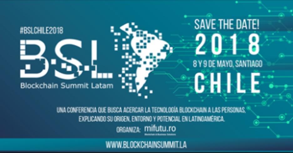 Blockchain Summit Latam 2018 anuncia ponentes de su conferencia en Chile