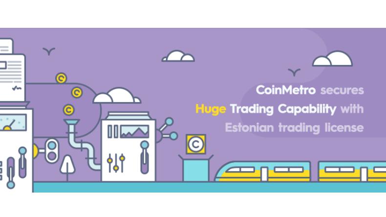 CoinMetro asegura una gran capacidad de Trading con la licencia comercial de Estonia