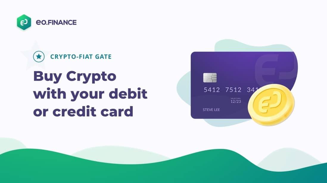 EO.Finance habilita la compra de criptoactivos con tarjetas de crédito y débito a sus usuarios