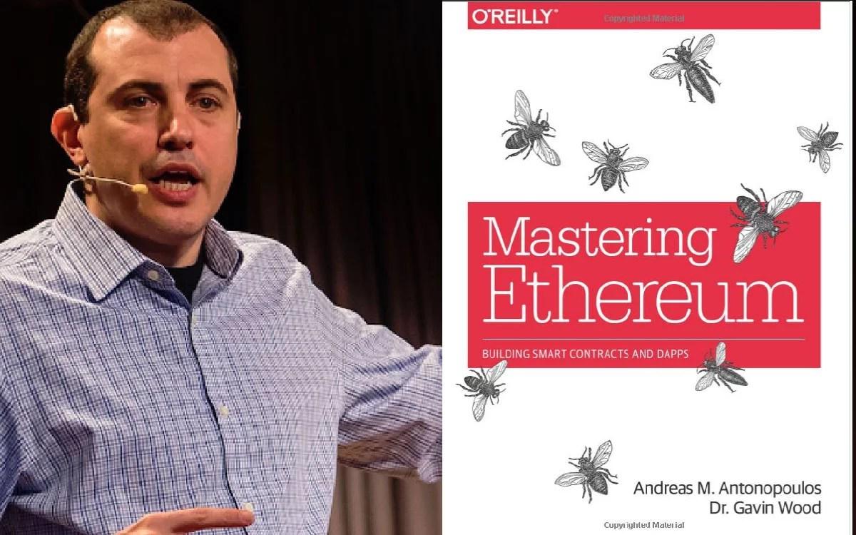 El libro Mastering Ethereum de Andreas Antonopoulos ya esta disponible