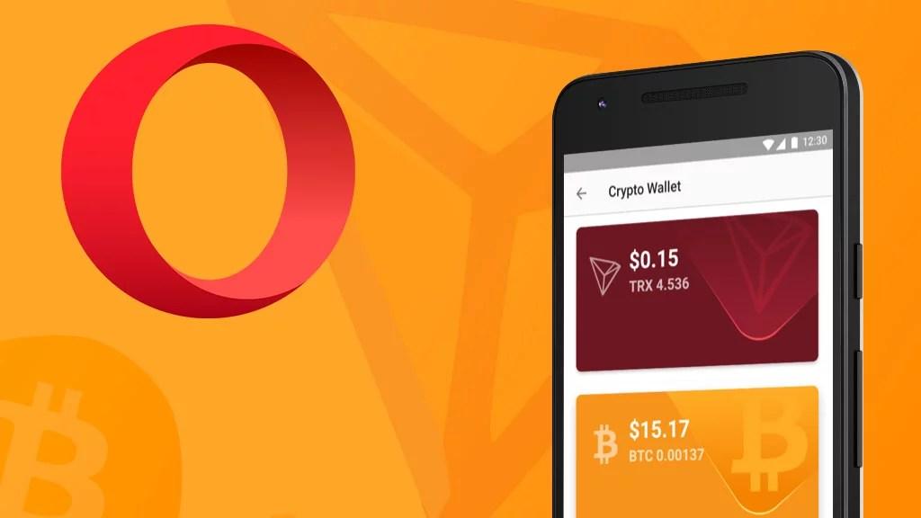 Navegador Opera agregó soporte para bitcoin y tron a su billetera de criptomonedas