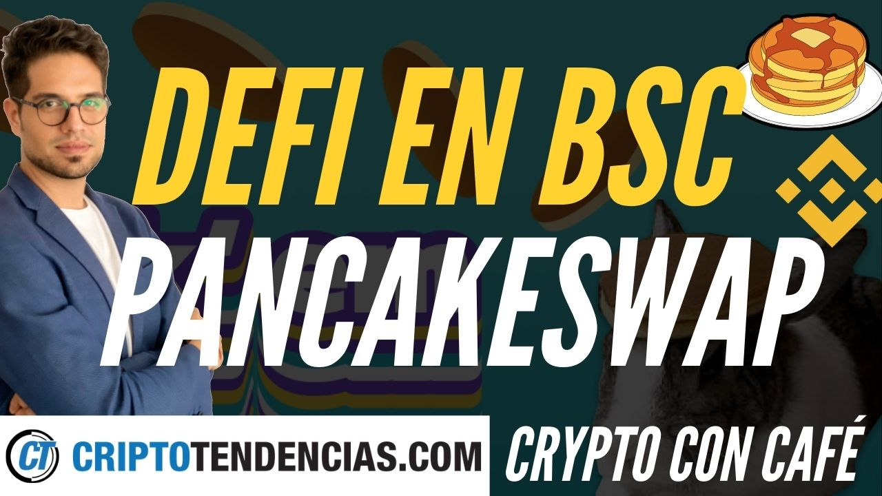 binance smart chain pancakeswap crypto con cafe criptotendencias