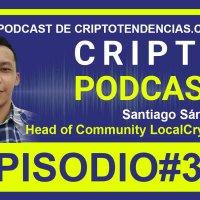 Episodio 36: Entrevista a Santiago Sánchez, Head of Community de LocalCryptos