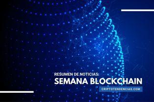 Semana Blockchain: un resumen con noticias destacadas de la tecnología blockchain y los NFT