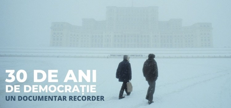 30 de ani de democrație, un documentar interesant