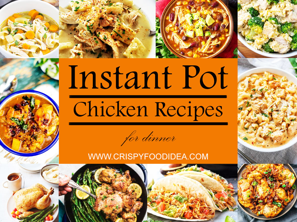 Instant Pot Chicken Recipes for Dinner