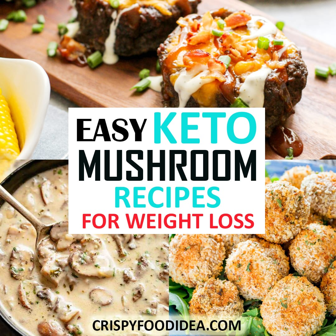 Keto Mushroom Recipes for Weight loss