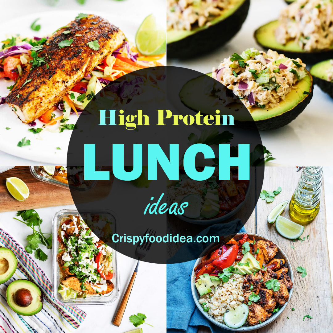 High Protein Lunch Ideas