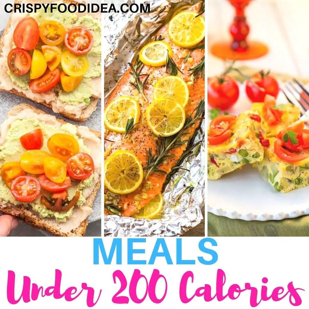MEALS UNDER 200 CALORIES