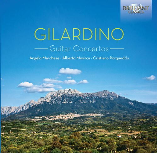 Angelo Gilardino Concertos for Guitar and Orchestra