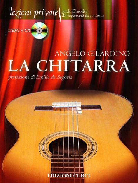 Angelo Gilardino - La chitarra