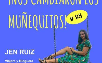 095: Jen Ruiz – Viajando, Viviendo, Creciendo
