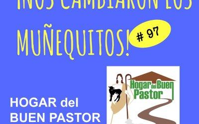 097: Hogar del Buen Pastor – Un techo, una esperanza