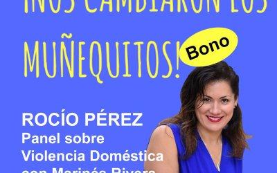 Bono: Rocío Pérez – Hablemos sobre Violencia Doméstica