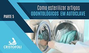 Video COmo esterilizar artigos em autoclave