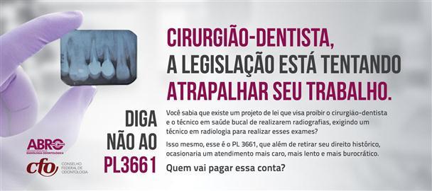 PL 3661 Radiografias - projeto de lei impede cirurgiões-dentistas