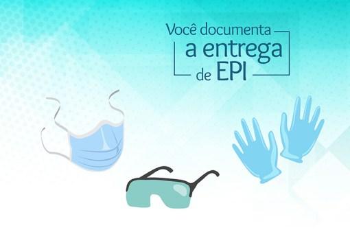 Você documenta e entrega de EPI?