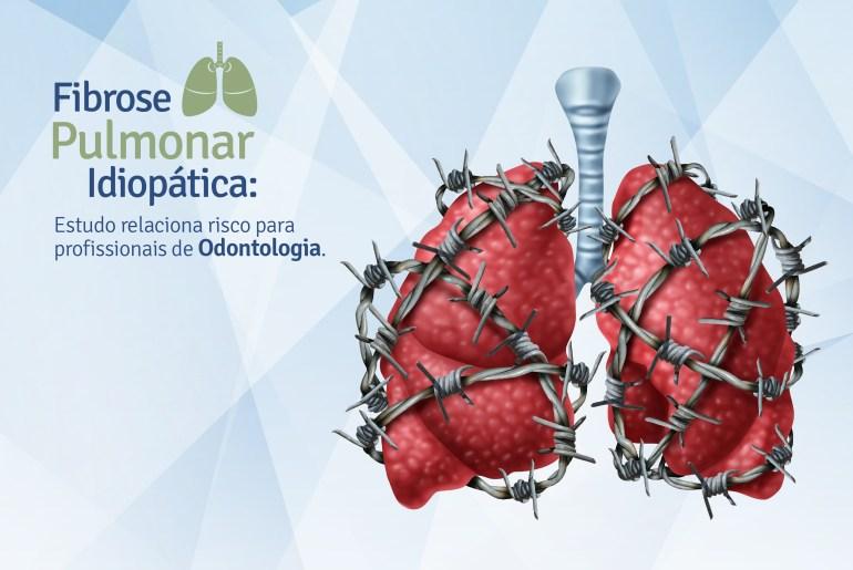 Fibrose Pulmonar Idiopática Blog Biossegurança Risco Odontologia