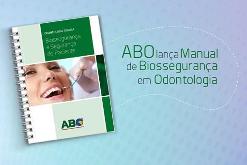 Manual de Biossegurança em Odontologia ABO