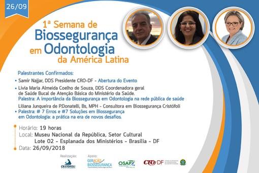 1ª Semana de Biossegurança em Odontologia da América Latina em Brasília 26/09