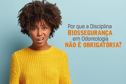 Disciplina Biossegurança em Odontologia