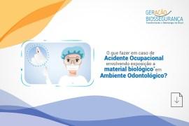 exposição a material biológico em Ambiente Odontológico