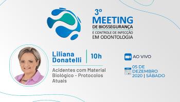 3 Meeting de Biossegurança- Acidentes envolvendo material biológico