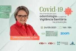 Covid-19 Recomendações para Odontologia e o papel da Vigilância Sanitária na prevenção- CE-RN BOB