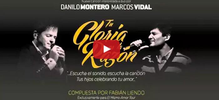 Danilo Montero junto a Marcos Vidal presentan «Tú gloria es la razón»