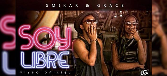 ¡ESTRENO MUNDIAL! Smikar & Grace (G.O.D) – Soy Libre (Vídeo Oficial)