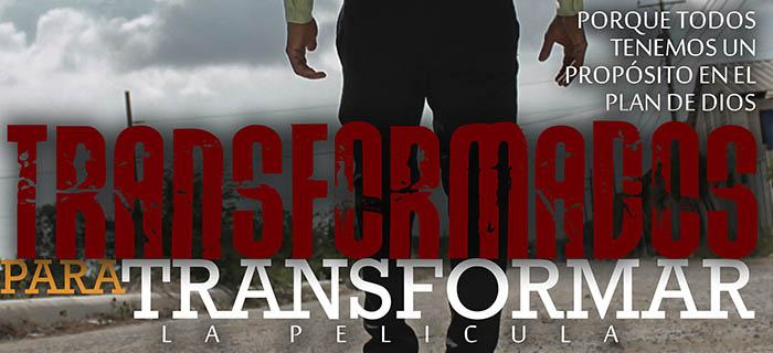 Transformados para Transformar película cristiana que refleja un drama social