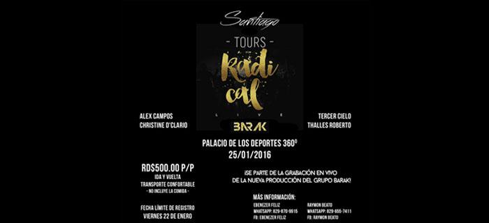 Se parte de la grabación del nuevo DVD de Barak con el Tours Radical Live desde Santiago