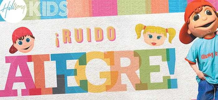 Hillsong presenta su primer álbum para niños en español «¡Ruido alegre!»
