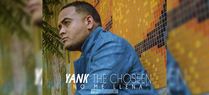 Yank The Chosen – No me llena (Vídeo Oficial)