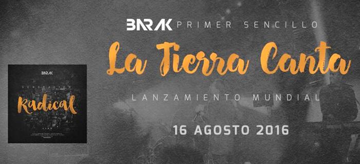"""Barak presenta su nuevo sencillo promocional """"La Tierra Canta"""""""