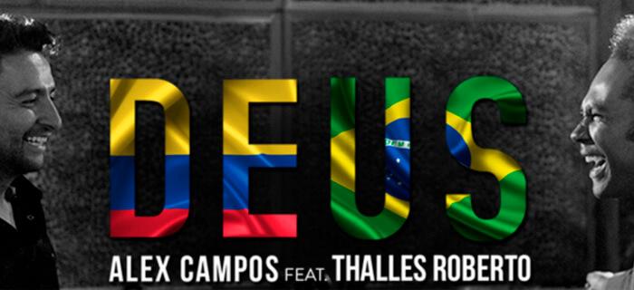 """Alex Campos y Thalles Roberto presentan """"Deus"""""""