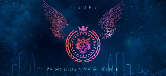 T-Bone estrena nueva producción «Pa' mi Dios y pa' mi gente»