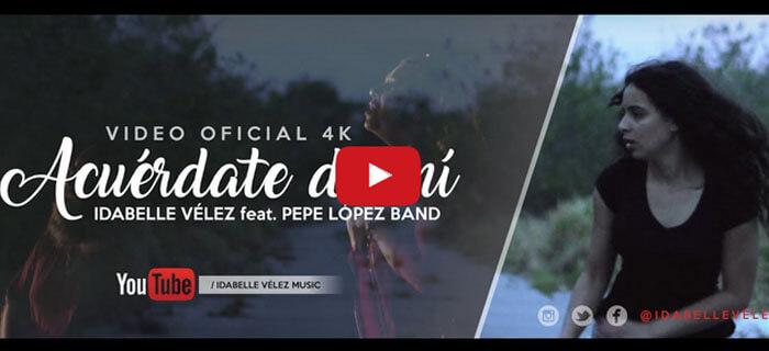 ESTRENO: Idabelle Vélez ft Pepe López Band – Acuérdate de Mí