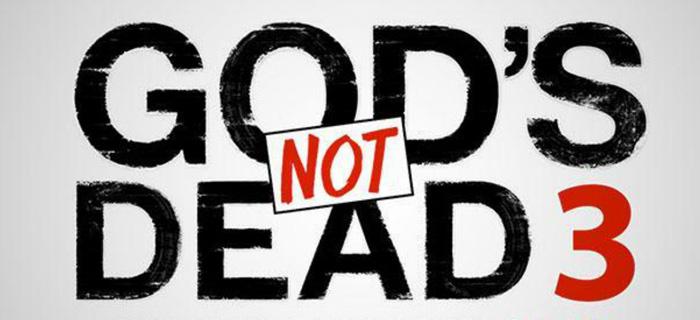 """""""Dios no está muerto 3"""" ya tiene fecha de lanzamiento"""