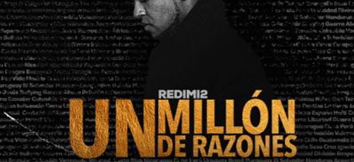"""Redimi2 presenta su nuevo sencillo """"Un Millón de Razones"""""""