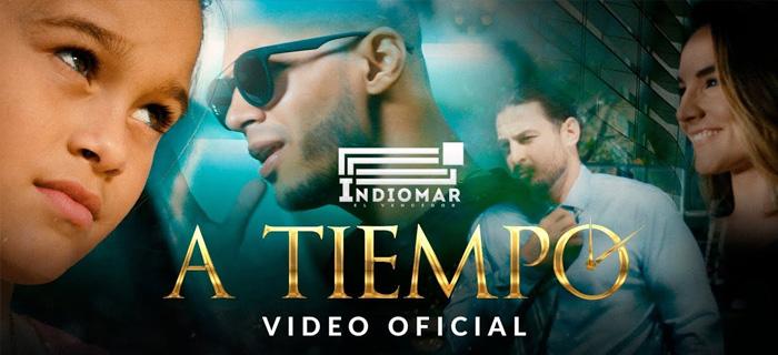 Indiomar – A Tiempo (Video Oficial)