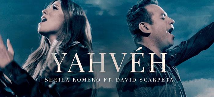 Sheila Romero ft David Scarpeta – Yahvéh (Vídeo Oficial)