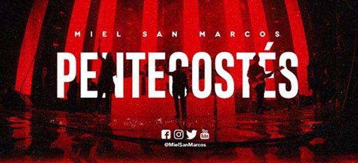 """Grupo """"Miel San Marcos"""" ofrecerá concierto """"Pentecostés"""" en la Iglesia Mahanaim"""
